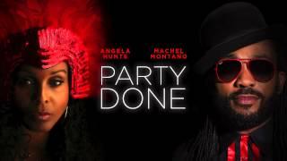 Party Done | Angela Hunte & Machel Montano | Soca 2015