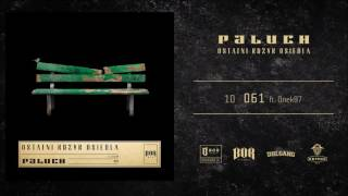 "Paluch ""061"" ft. Onek87  prod. Deemz"