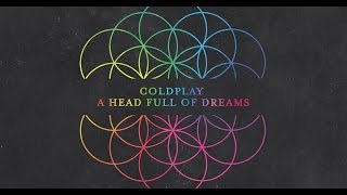 Coldplay - A Head Full Of Dreams (Lyrics)