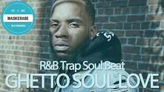 R&B Trap Soul Beat   GHETTO SOUL LOVE DREAMS