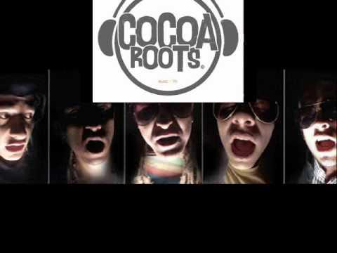 Oye de Cocoa Roots Letra y Video