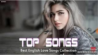 Top songs best English Love song collection in 2018