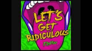 Let's get Ridiculous