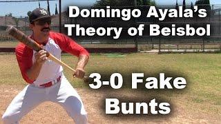 3-0 Fake Bunts
