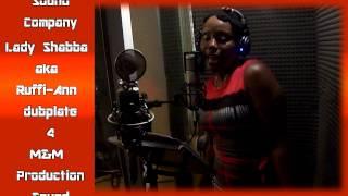 LADY SHABBA aka Ruffi Ann dubplate {M&M} @ dainjamentalz u$a 4