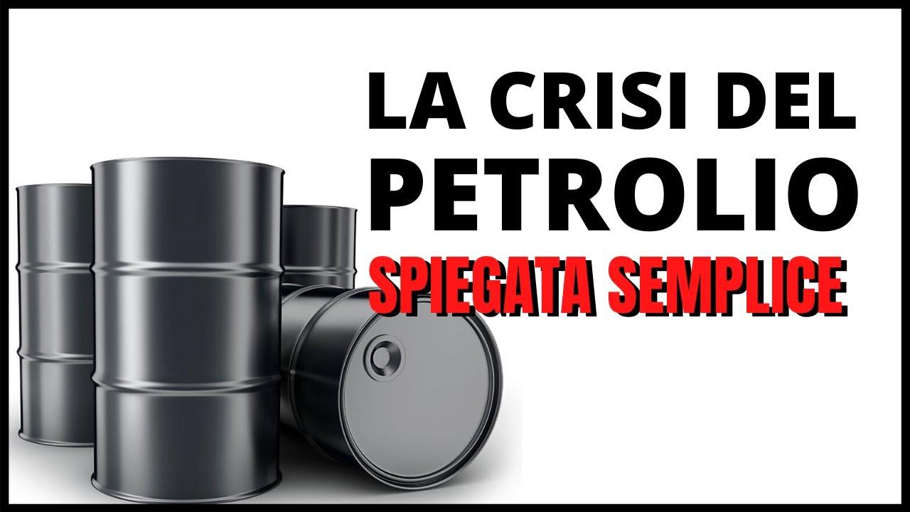 La crisi del petrolio spiegata FACILE