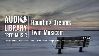 Haunting Dreams - Twin Musicom