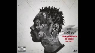 EDSONG- Boda na porta da Disco (Feat  Papi J) [Audio Oficial] 2017