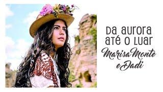 Marisa Monte e Dadi  Da Aurora até o Luar - Trilha Sonora Velho Chico (Legendado) HD.