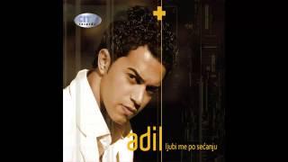 Adil - Molim te pusti me - (Audio 2010) HD