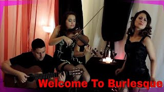 Welcome to Burlesque - Madeline Alicea Ft. Darira Elisa - Cover Video