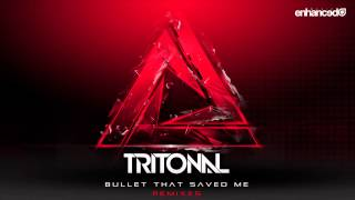 Tritonal - Bullet That Saved Me feat. Underdown (Tritonal Festival Mix)