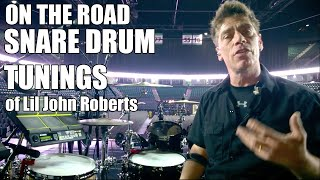 ON THE ROAD Snare Drum Tunings For Lil John Roberts