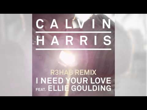 calvin-harris-i-need-your-love-ft-ellie-goulding-r3hab-remix-calvin-harris