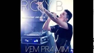 Ricky B Feat.  DJ Amosse - Vem Pra Mim (2015)