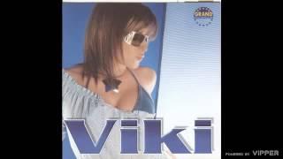 Viki - Zasto - (Audio 2003)