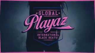 Global Playaz 21.2.15 mit TEDDY-O, David Jay & Emory