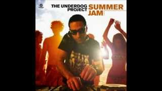The Underdog Project - Summer Jam Official bass boosted