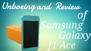Unboxing and Review of Samsung Galaxy J1 Ace Blue width=