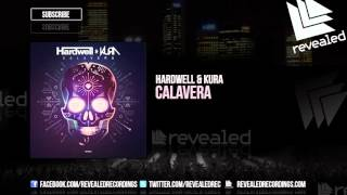 Hardwell & KURA - Calavera [OUT NOW!]