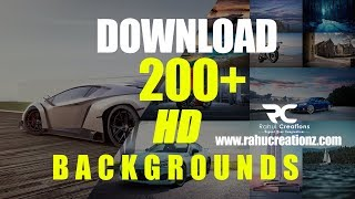 How to Download 200+ HD Backgrounds for Editing |Rahul Creations