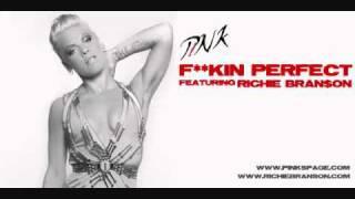 Pink - F**kin Perfect feat. Richie Branson