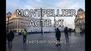 Acte 11 gilet jaune Montpellier - Forte mobilisation et débordement (version longue)