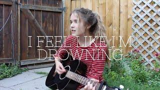 Two Feet - I Feel Like I'm Drowning | cover by Maria Bindiu