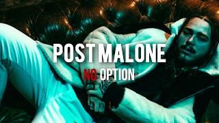 Post Malone - No Option (Español)