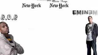 B.o.B - New York, New York (ft. Eminem and Alicia Keys) *NEW 2011*