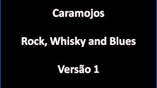 Rock, Whisky and Blues