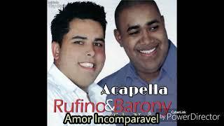Amor Incomparavel - Anderson Barony e Gerson Rufino Acapella