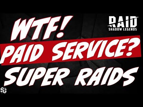 New paid Raid service. Update Super Raids RAID SHADOW LEGENDS
