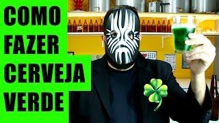 Como Fazer Cerveja | Cerveja Verde | Saint Patrick's Day