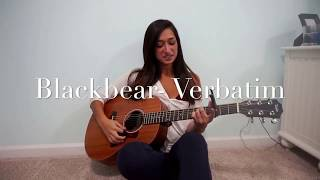 Blackbear- Verbatim (Cover by Olivia Cossins)