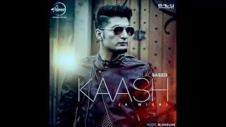 Kaash Full Album Song Lyrics