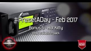 #PresetADay - Hot Kitty Bonus 5 (Feb 2017)