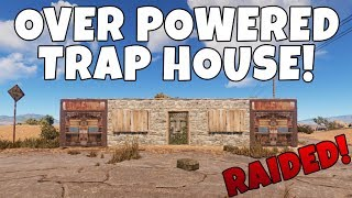 RUST   THE OVERPOWERED TRAP HOUSE!