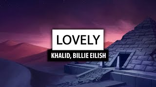 Billie Eilish ‒ lovely (with Khalid) [Lyrics] 🎤