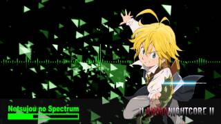 Nightcore - Netsujou no Spectrum (from Nanatsu no Taizai)