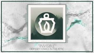 Owls in the Attic - 06 Invisible [Lyrics]
