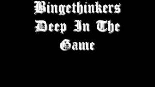Bingethinkers - Deep In The Game
