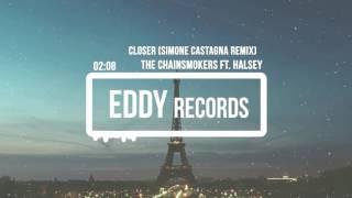 The Chainsmokers ft. Halsey - Closer - Simone Castagna Remix