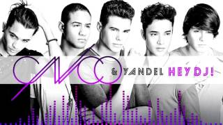 Cnco ft Yandel - Hey Dj | Official Music | RMX completo