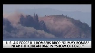 U.S. Air Force Drops Dummy Bombs Near North Korea DMZ Using B-1 Stealth Bombers