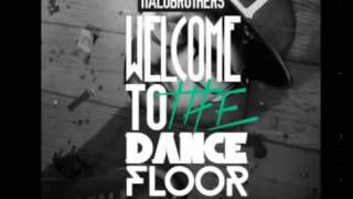 ItaloBrothers   Welcome to the Dancefloor Extended Mix Low