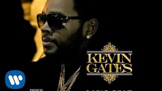 Kevin Gates - Don't Know (Official Audio)