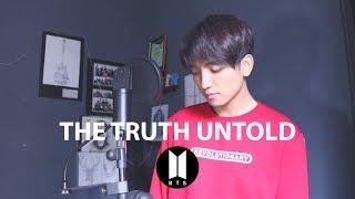 BTS (방탄소년단) - The Truth Untold (전하지 못한 진심) Cover