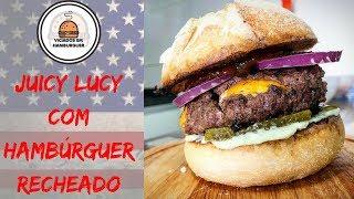 JUICY LUCY + HAMBÚRGUER RECHEADO + CATCHUP CASEIRO - Viciados em Hambúrguer