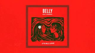 Belly - It's All Love (feat. Starrah)